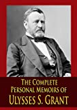 Front cover for the book The Personal Memoirs of Ulysses S. Grant by Ulysses S. Grant