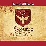 Scourge | Gail Z. Martin