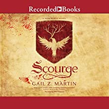 Scourge Audiobook by Gail Z. Martin Narrated by Will Damron