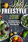 Freestyle 2018: The Complete Guide For Freestyle Diet Program + 31 Days Meal Plan