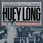 Huey Long   T. Harry Williams