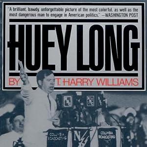Huey Long Audiobook