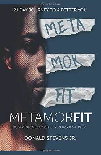 Metamorfit: Renewing Your Mind, Reshaping Your Body pdf