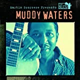 : Martin Scorsese Presents The Blues: Muddy Waters