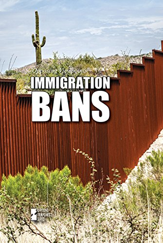 Immigration Bans (Opposing - Bans