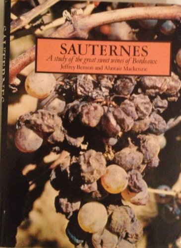 - Sauternes: A study of the great sweet wines of Bordeaux