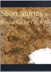 Short Stories: a Boxed Set by CE Wills