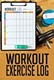 Workout Exercise Log: Weight Lifting Journal For Men (Exercise, Warm-Up, Cardio, Supplements And Vitamins) (6x9, 110 Pages)