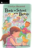 Back to School with Betsy (Odyssey/Harcourt Young Classic)