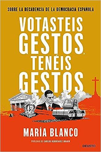 Votasteis gestos, tenéis gestos de María Blanco González