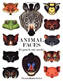Animal Faces: 15 Punch-Out Animal Masks