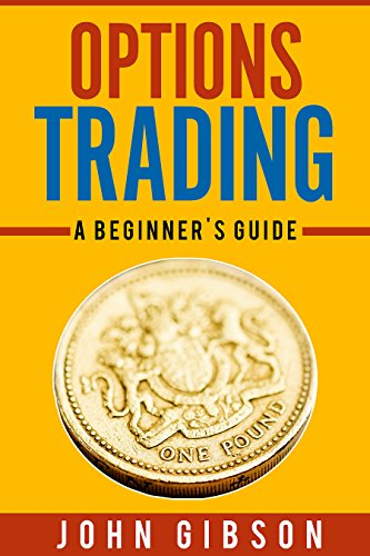 Options Trading- A Guide to Stock Market Strategies That Make You Money! (Stock Market Investment): A Guide to The Stock Market For -