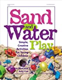 Sand and Water Play, Sherrie West and Amy Cox, 0876592477