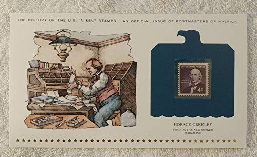 Horace Greeley - Founds the New Yorker - Postage Stamp (1961) & Art Panel - History of the United States: an official issue of Postmasters of America - Limited Edition, 1979 - Publisher, Writer, 'Go West, Young Man' (Best Publishers For New Writers)