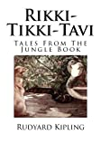 Image of Rikki-Tikki-Tavi (Tales From The Jungle Book) (Volume 9)
