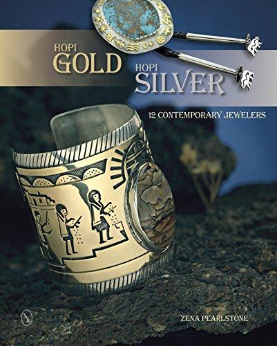 (Hopi Gold, Hopi Silver: 12 Contemporary)