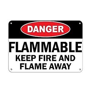 inflamables Keep Fire Flam e de distancia peligro inflamable, y novedad al aire libre Patio decoración aluminio Metal Sign