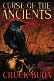 Curse of the Ancients: A Supernatural Western Thriller (Son of Earp Series Book 1)