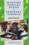 Meeting Special Needs in Ordinary Schools : An Overview, Hegarty, Seamus, 0304326739