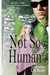 Not So Human (Faerietales) (Volume 1) Paperback