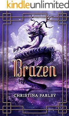 Brazen (Gilded Book 3)
