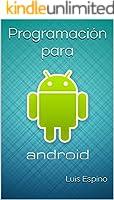 Programación para Android (Spanish Edition)