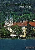 Tegernsee : Die Kirchen der Pfarrei (St. Quirinus, St. Quirin und Maria Schnee), Gotz, Roland and Archiv des Erzbistums Munchen und Freising, Archiv, 3795467322