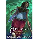 Aerisia: Gateway to the Underworld  (The Sunset Lands Beyond Series Book 2)