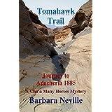 Tomahawk Trail: A Cha'a Many Horses Mystery