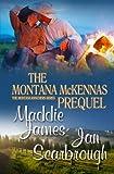 The Montana McKennas Prequel (The Montana Ranchers) (Volume 1)