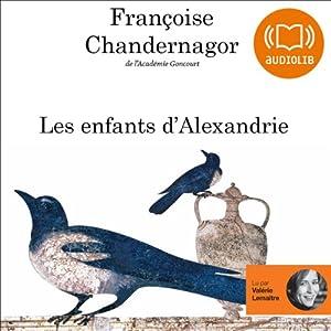 Les enfants d'Alexandrie (La Reine oubliée 1) | Livre audio