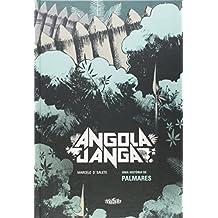 Angola Janga. Uma História de Palmares