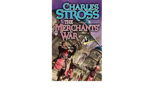 The Merchants War: Book Four of the Merchant Princes ...