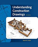 Understanding Construction Drawings (MindTap Course List)