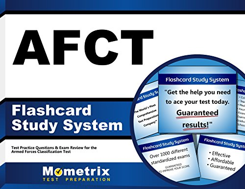 AFCT Flashcard Study System: AFCT Test Practice Questions & Exam Review for the Armed Forces Classification Test (Cards)