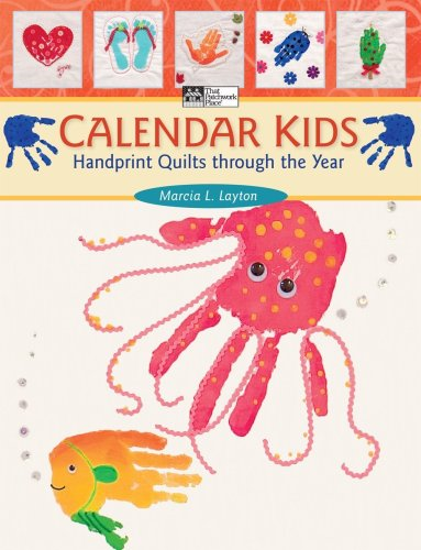 Calendar Kids: Handprint Quilts