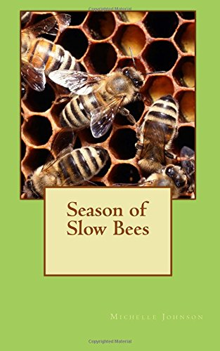 Read Online Season of Slow Bees pdf