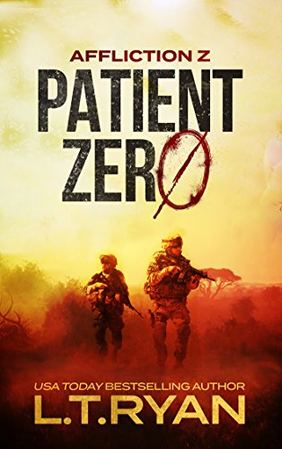 Affliction Z: Patient Zero (Post-Apocalyptic Survival Thriller) by [Ryan, L.T.]
