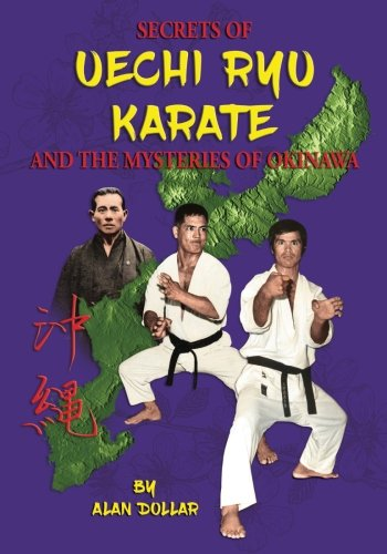 Download Secrets Of Uechi Ryu Karate And The Mysteries Of Okinawa ebook