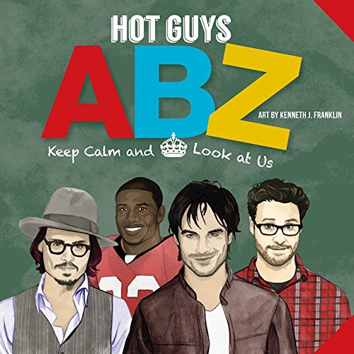 Hot Guys ABZ: Stay Calm and Look at - Rogen Style Seth
