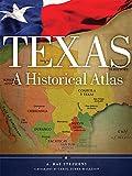 img - for Texas: A Historical Atlas book / textbook / text book