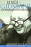 img - for Luigi Giussani, Un Pensamiento Original/ Luigi Giussani, An Original thought (Spanish Edition) book / textbook / text book