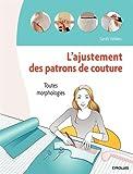L'ajustement des patrons de couture : Toutes morphologies