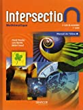 Intersection Mathematique: Manuel De L'eleve B, 2e Cycle Du Secondaire 1re Annee
