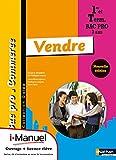 Vendre 1re/Tle Bac Pro Commerce
