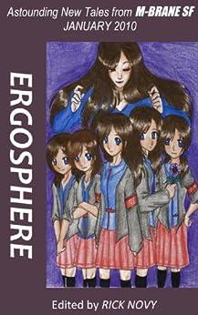 ERGOSPHERE (M-BRANE SF #12) by [Caren Gussoff, Maura McHugh, Michael Andre-Driussi, Tim Maughan]