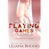Playing Games: A Billionaire Romance (Canyon Cove Book 1)