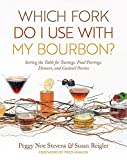 Which Fork Do I Use with My Bourbon?: Setting the