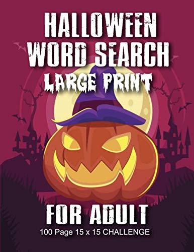 Halloween Crossword Puzzle Answers (Halloween Word Search For Adult: Large Print Word Search Book For Adults Find Puzzles with Pictures And Answer Keys Spooky Halloween Activity Book (Halloween)