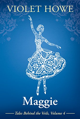 Maggie (Tales Behind the Veils Book 4) ()